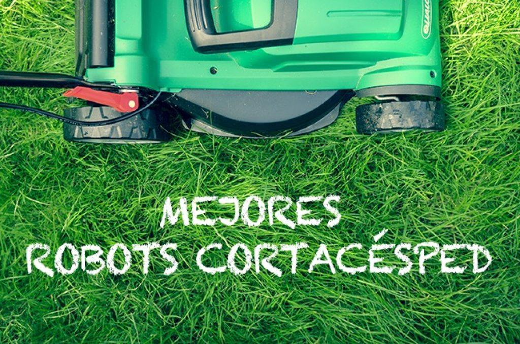 mejores robot cortacésped